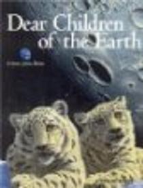 Dear Children of the Earth by Schim Schimmel
